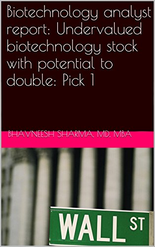 Biotechnology analyst report: Undervalued biotechnology stock with potential to double: Pick 1 (Biotechnology analyst report: Undervalued biotechnology stocks with potential to double)
