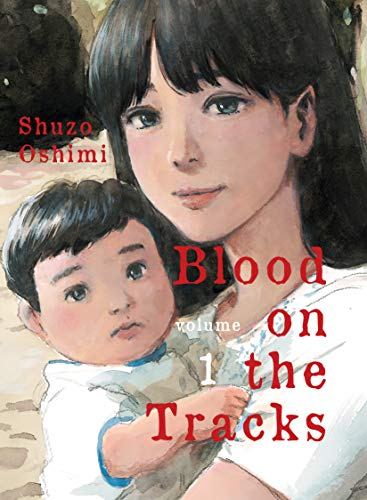 Book Cover: Blood on the Tracks, volume 1