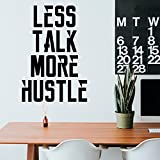 Vinyl Wall Art Decal - Less Talk More Hustle - 34'' x 23'' Inspirational Quotes - Decoration Vinyl Sticker - Motivational Wall Art Decal - Home Office Vinyl Wall Decor - GYM Fitness Stencil Adherent