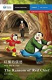 The Ransom of Red Chief: Mandarin Companion Graded Readers Level 1, Traditional Character Edition (Chinese Edition)