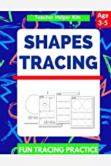 Shapes Tracing: Shape Tracing Book For Preschoolers, Practice For Kids, Ages 3 - 5, Tracing Workbook, Circle Square Triangle Star Paperback