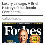 Luxury Lineage: A Brief History of the Lincoln Continental | Michael Solomon