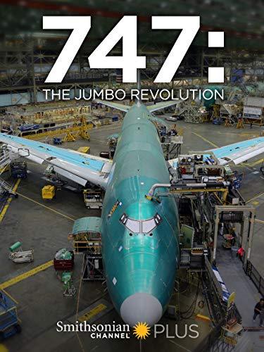 (747: The Jumbo Revolution)