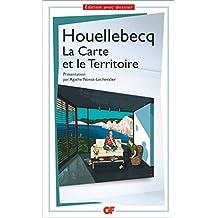 La carte et le territoire (édition avec dossier pédagogique) (GF t. 1572) (French Edition)