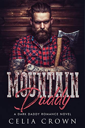 Mountain Daddy by Celia Crown