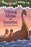 Viking Ships at Sunrise, Mary Pope Osborne, 0679890610