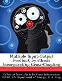 Multiple Input-Output Feedback Synthesis Incorporating Cross-Coupling, D. A. Ferg, 1288822170