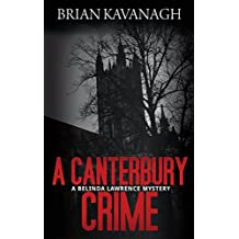 A Canterbury Crime (The Belinda Lawrence Mystery Series Book 4)