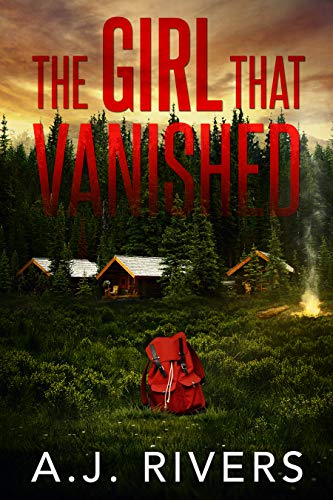 The Girl That Vanished by A.J. Rivers ebook deal