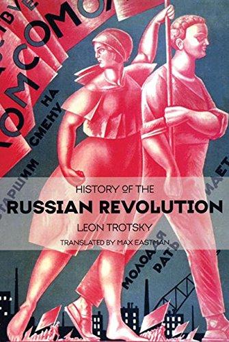 History of the Russian Revolution (Leon Trotsky History Of The Russian Revolution)
