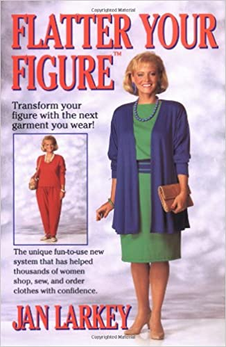 fc3c2157d9 Flatter Your Figure  Jan Larkey  9780671762964  Amazon.com  Books