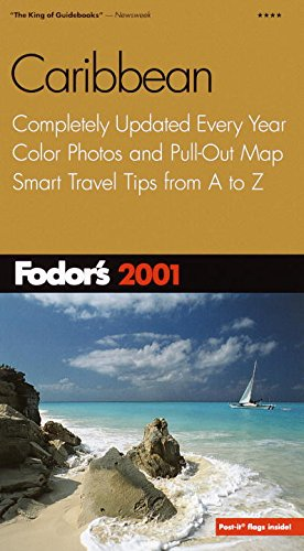 Download Fodor's Caribbean 2001: Completely Updated Every Year, Color Photos and Pull-Out Map, Smart Travel Tips From A to Z (Travel Guide) pdf