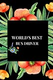World's Best Driver: Thank You Gift For A School
