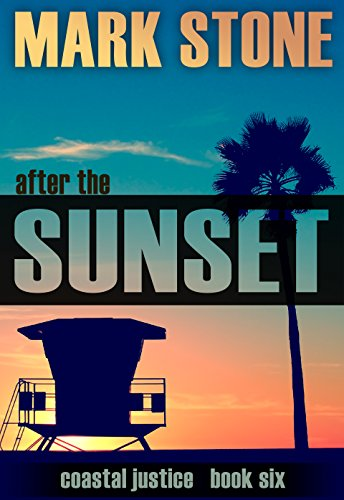 Palm Set Sunday (After the Sunset: (Coastal Justice Suspense Series Book 6))