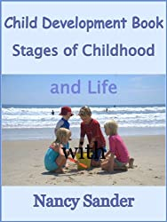 Child Development Book: Stages of Childhood and Life (Successful Parenting Solutions)