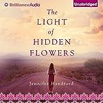 The Light of Hidden Flowers | Jennifer Handford