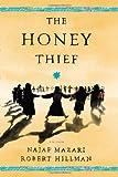 The Honey Thief, Najaf Mazari and Robert Hillman, 0670026484