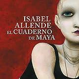 """""""El cuaderno de Maya [Maya's Notebook]"""" av Isabel Allende"""