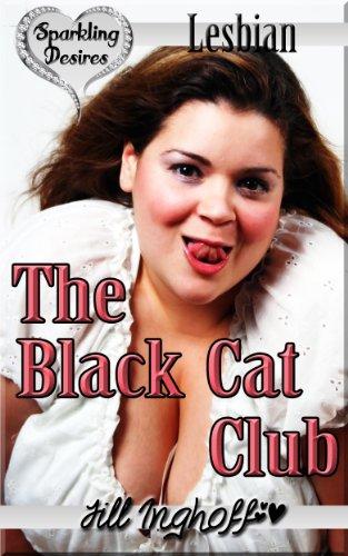 The Black Cat Club Lesbian Public Bbw By Inghoff Jill