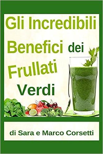 frullati verdi per colazione e perdita di peso