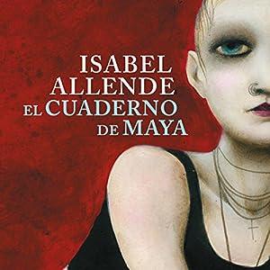 El cuaderno de Maya [Maya's Notebook] Audiobook