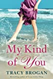 My Kind of You (A Trillium Bay Novel)