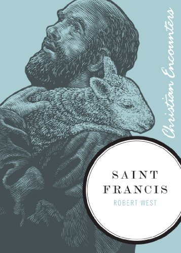 Saint Francis Biography by Robert West
