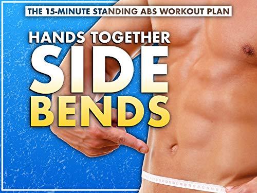 Standing Ab Workout: Hands Together Side Bends