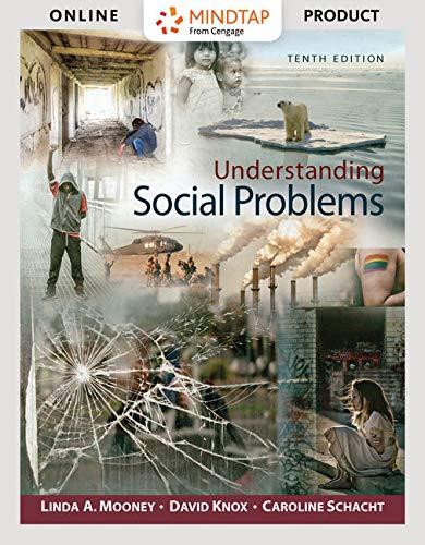 Bundle: Understanding Social Problems, Enhanced Edition, Loose-Leaf Version, 10th + MindTap Sociology, 1 term (6 months) Printed Access Card