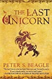 The Last Unicorn 0040-Anniversary Edition by Beagle, Peter S. [1991]