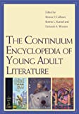 The Continuum Encyclopedia of Young Adult Literature, Bonnie Kunzel, Deborah Wooten, 0826417108