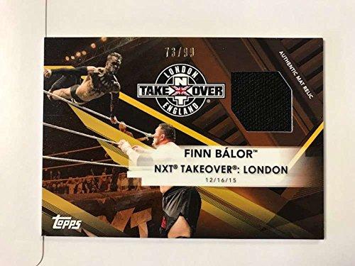 2017 Topps NXT Mat Relics #MR-FB Finn Bálor NXT TakeOver: London 2016 NM-MT MEM from NXT