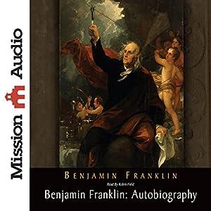 Benjamin Franklin: Autobiography Hörbuch