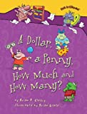 Book - A Dollar, a Penny, How Much and How Many? (Math Is Categorical)