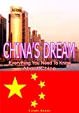 img - for China's Asian Dream: Big Dreams For China (Everything You Need To Know About China) The National Strategy For China s Future book / textbook / text book
