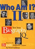 Who Am I? II: Test Your Biography IQ (Who Am I? (Andrews & McMeel))