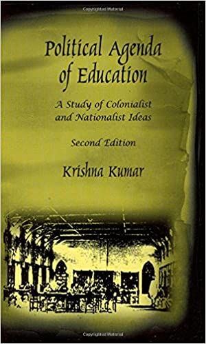 Political Agenda Of Education : A Study Of Colonialist And
