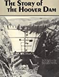 The Story of the Hoover Dam, Ingersoll-Rand Company, 0913814792