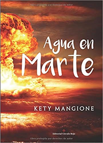 Agua en Marte (Spanish Edition): Kety Mangione: 9788491155393: Amazon.com: Books
