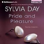 Pride and Pleasure | Sylvia Day