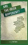 Are the Irish Different?, Inglis, Tom, 0719095824