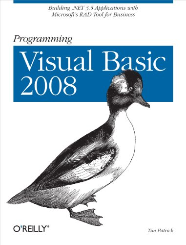 Programming Visual Basic 2008: Build .NET 3.5 Applications with Microsoft's RAD Tool for Business Pdf