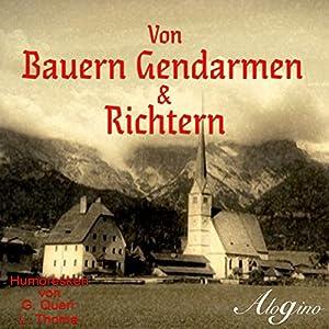 Von Bauern Gendarmen & Richtern Audiobook
