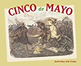 Cinco de Mayo: Yesterday and Today