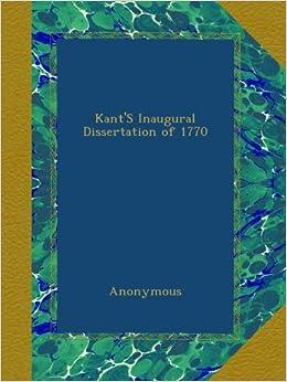 kants inaugural dissertation of 1770