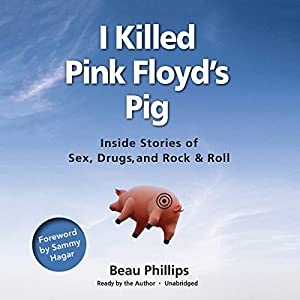 I Killed Pink Floyd's Pig Audiobook