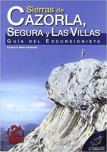 Sierras de Cazorla, Segura y Las Villas: Guía del