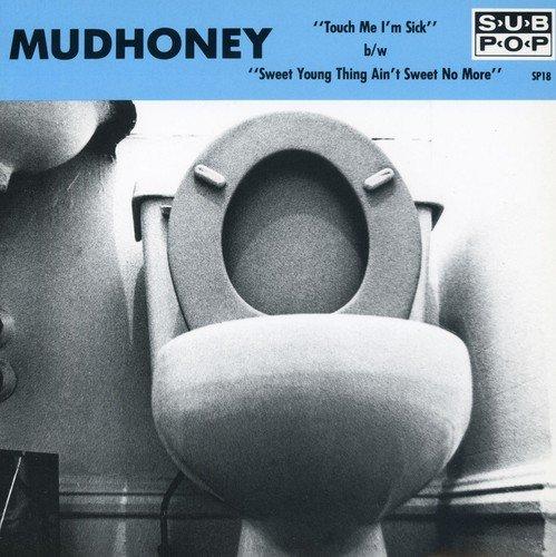 Vinilo : Mudhoney - Touch Me I'm Sick (7 Inch Single)