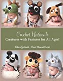 Crochet Hatimals, Rebecca Goldsmith, 1482377551