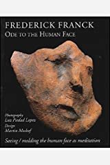 Ode to the Human Face: Seeing/Molding the Human Face as Meditation (Codhill Press) Paperback